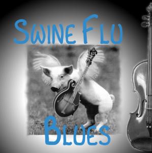 swine flu blues