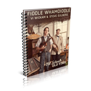 Old School Old Time Book - Fiddle Whamdiddle