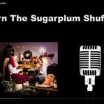Learn to Dance the Sugarplum Shuffle!