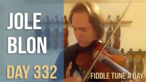 Jole Blon - Fiddle Tune a Day Day 332