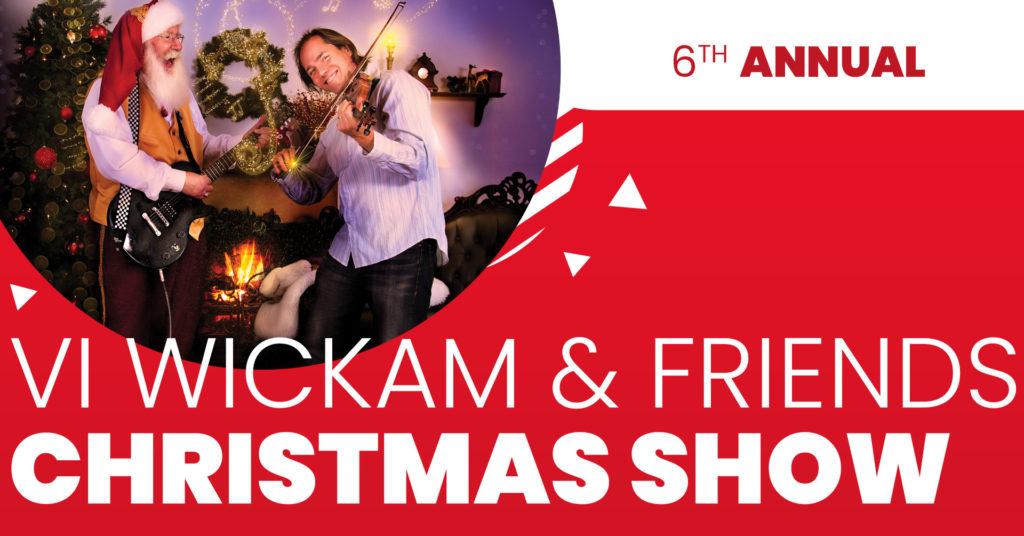 Vi Wickam and Friends Christmas Show 2021